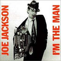 joe-jackson-i-m-the-man