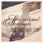 secondhand-serenade-a-naked-twist-in-my-story