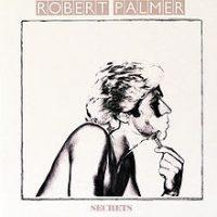 Robert-Palmer-Secrets
