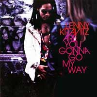 lenny-kravitz-are-you-gonna-go-my-way