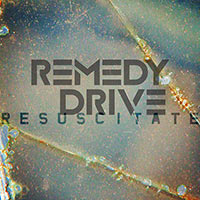 remedy-drive-resuscitate