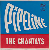 the-chantays-pipeline