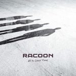Racoon-all-in-good-time