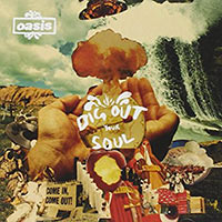 oasis-dig-out-your-soul