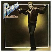 john-miles-rebel