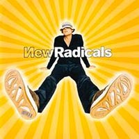 new-radicals-Maybe-You-ve-Been-Brainwashed-Too